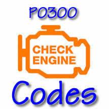 P0300 OBD II Diagnostic Codes